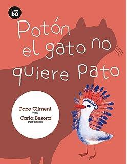 Potón el gato no quiere pato (Primeros lectores) (Spanish Edition)