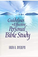 Guidelines to Effective Personal Bible Study Kindle Edition