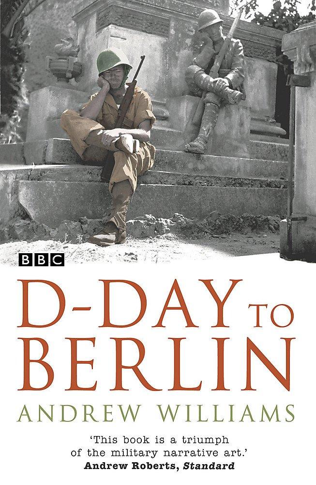 Read Online D-Day to Berlin pdf