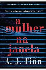 A Mulher na Janela. Nao e Paranoia se Esta Realmente Acontecendo (Em Portugues do Brasil) Paperback