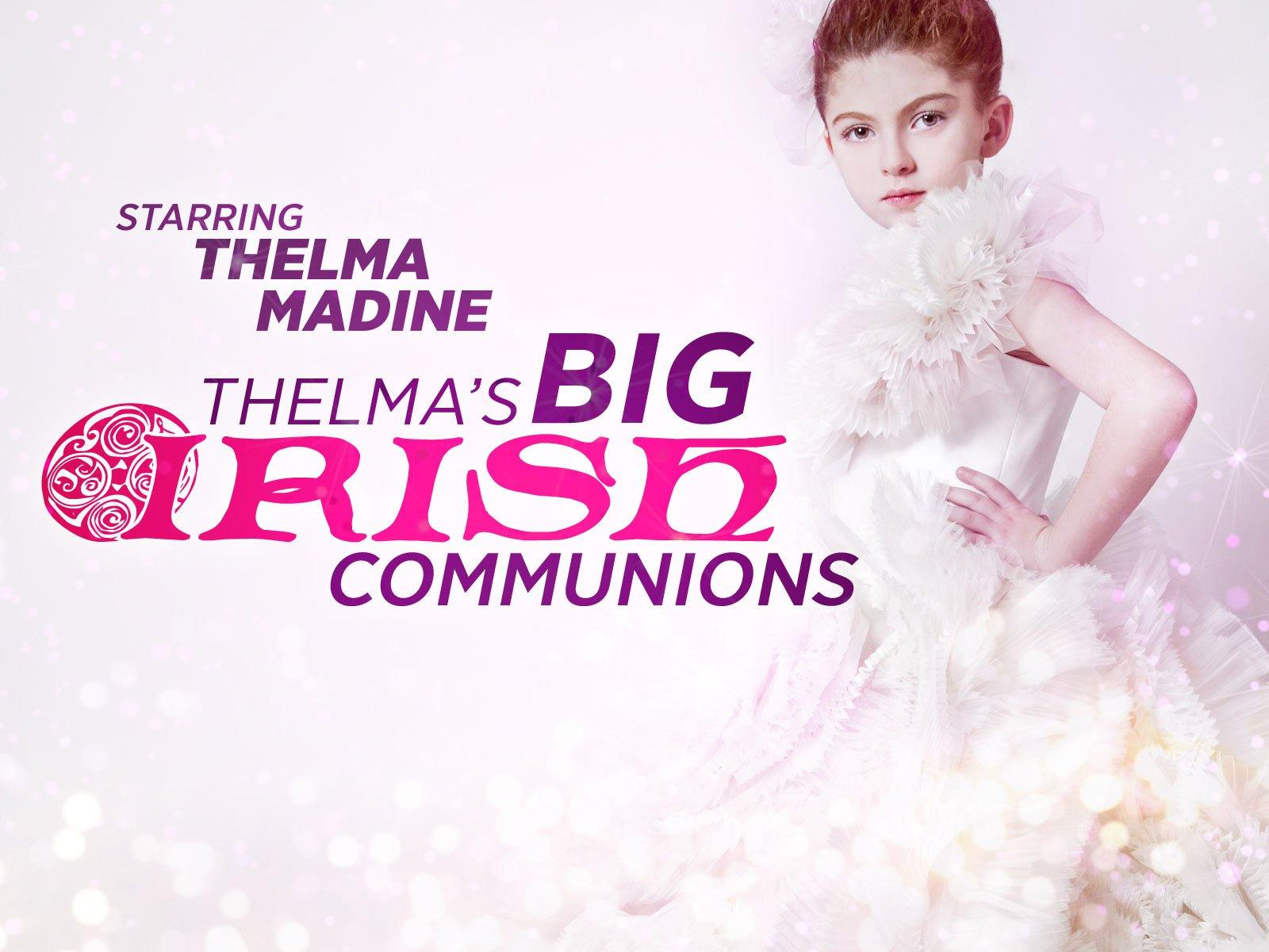 Amazon.com: Thelma\'s Big Irish Communions: Thelma Madine, Banijay