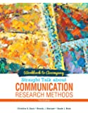 Workbook to Accompany Straight Talk About Communication Research Methods