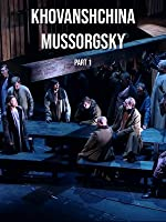 Khovanshchina Mussorgsky Part 1