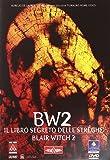 BW2 - Il libro segreto delle streghe - Blair witch 2