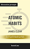 "Summary: ""Atomic Habits: An Easy & Proven Way to Build Good Habits & Break Bad Ones"" by James Clear 