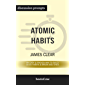 """Summary: """"Atomic Habits: An Easy & Proven Way to Build Good Habits & Break Bad Ones"""" by James Clear 