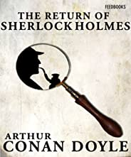 The Return of Sherlock Holmes Sherlock Holmes #6 (Annotated) (English Edition)