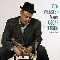 Ben Webster Meets Oscar Peterson + 1 Bonus Track (Photo Cover ByJean-Pierre Leloir) (Vinyl)