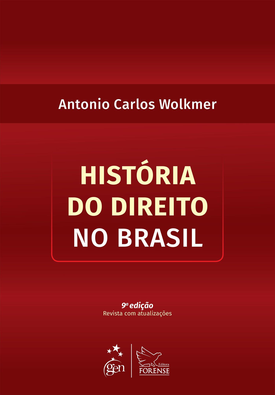 História do Direito no Brasil PDF Antonio Carlos Wolkmer