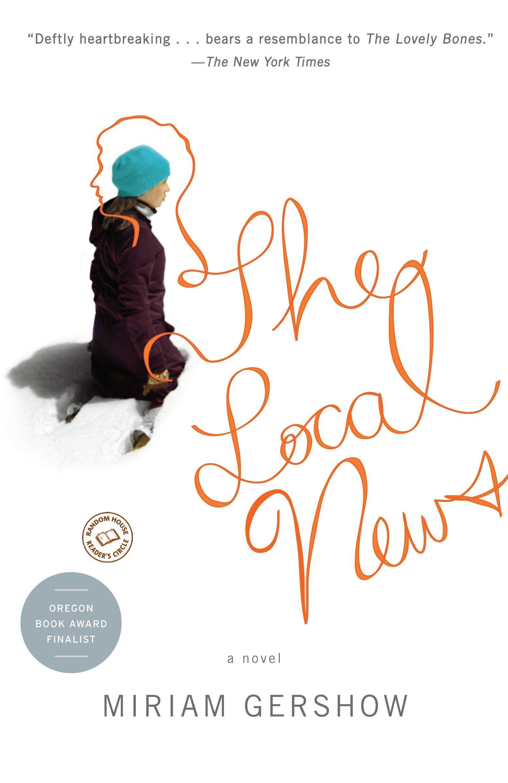 Read Online The Local News: A Novel pdf