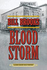 Blood Storm: A John Henry Cole Western Kindle Edition