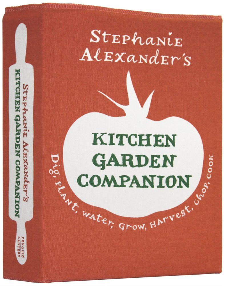 Kitchen Garden Companion Stephanie Alexanders Kitchen Garden Companion Stephanie
