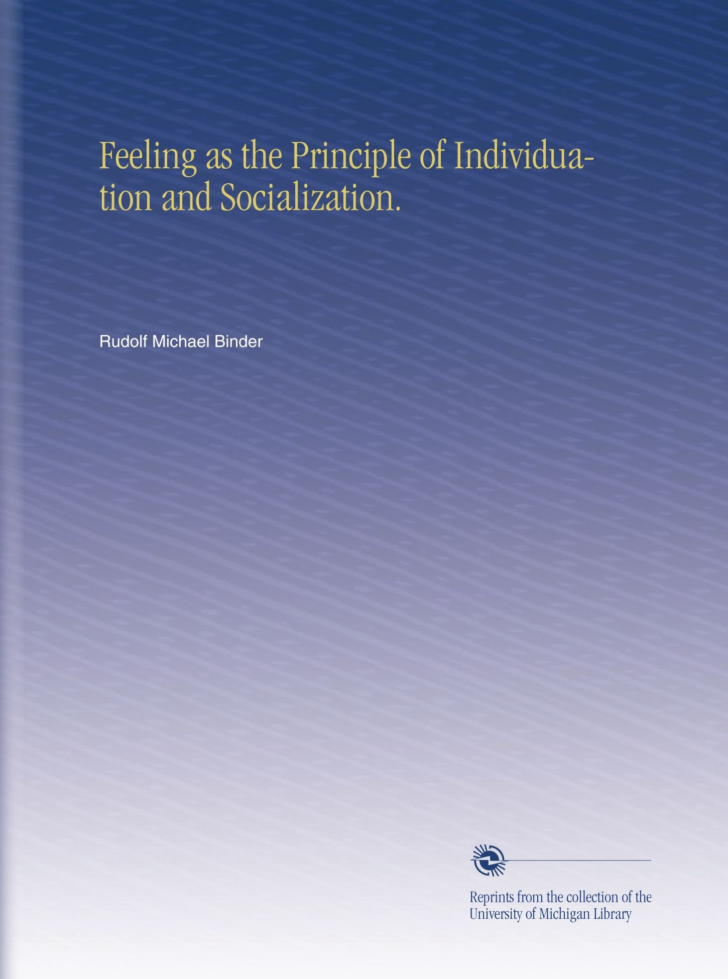 Download Feeling as the Principle of Individuation and Socialization. pdf epub