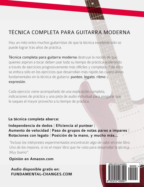 Técnica Completa Para Guitarra Moderna: Total Exactitud En El Diapasón: Amazon.es: Mr Joseph Alexander, Mr Gustavo Bustos: Libros
