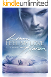 Feel My Love (Liam Harsen 2)