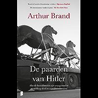De paarden van Hitler: Hoe de kunstdetective zijn sensationeelste ontdekking deed en wereldnieuws werd