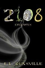 2108: Eyes Open Kindle Edition