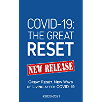 COVID-19: 2020-2021 Great Reset. New Ways of Living after COVID-19 (English Edition)