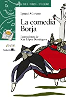La Comedia Borja (Literatura Infantil (6-11