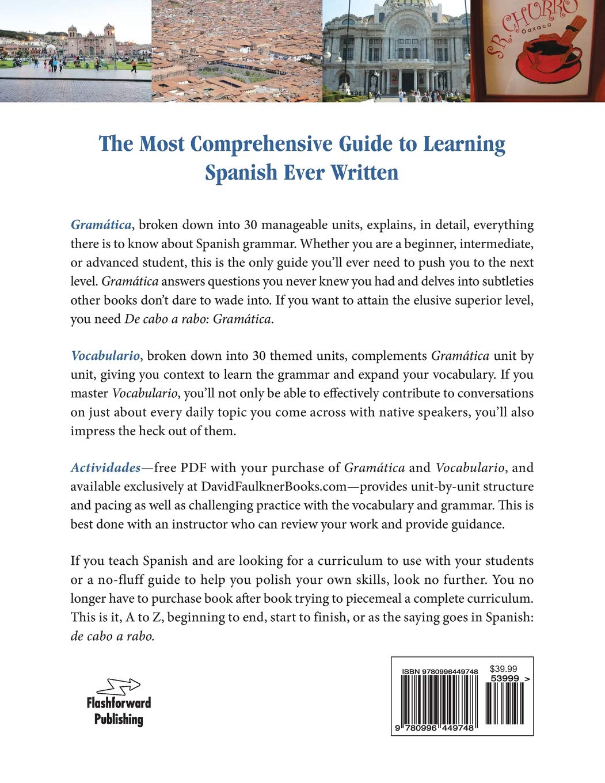 De cabo a rabo - Gramática: The Most Comprehensive Guide to