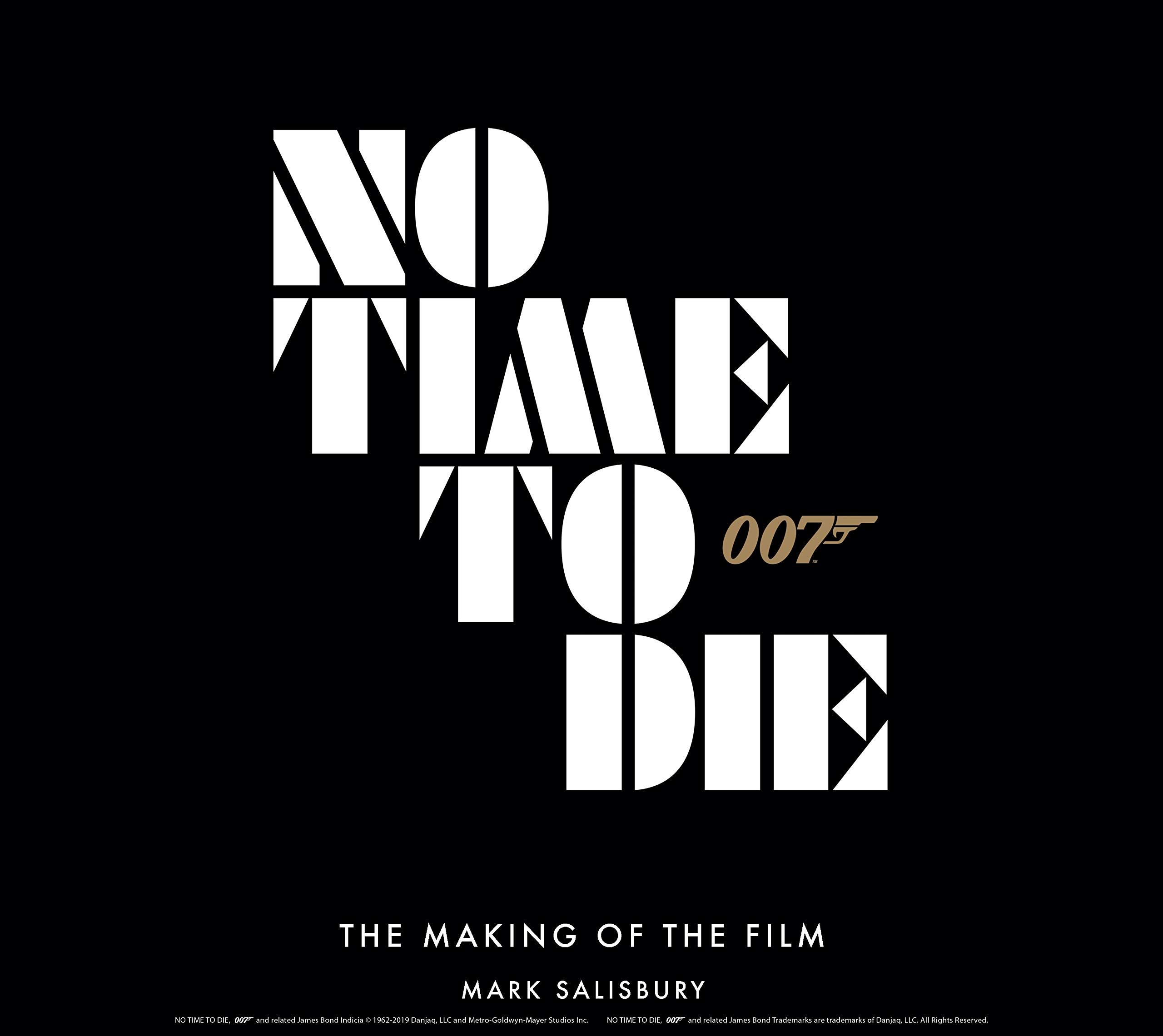 No Time To Die The Making Of The Film Amazon Co Uk Mark