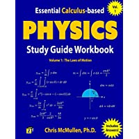 Essential Calculus-based Physics Study Guide Workbook: The Laws of Motion (Learn Physics with Calculus Step-by-Step…