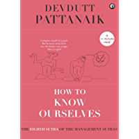 How to Know Ourselves (Management Sutras Book 8)