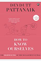How to Know Ourselves (Management Sutras Book 8) Kindle Edition