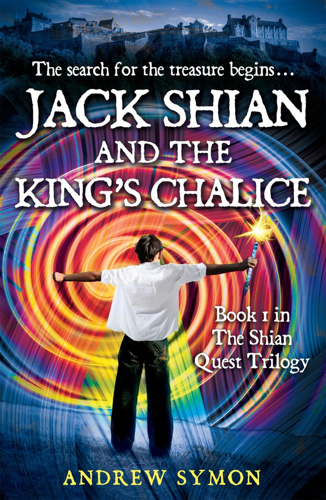 Read Online Jack Shian and the King's Chalice: The Shian Quest Trilogy Book 1 pdf epub