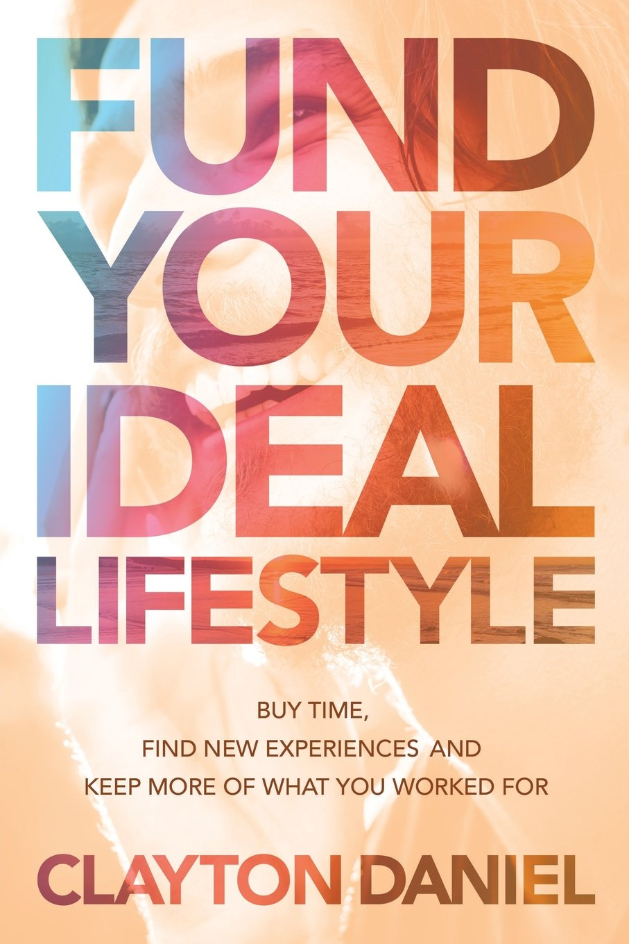 Fund Your Ideal Lifestyle experiences product image