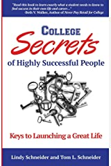 College Secrets of Highly Successful People: Keys to Launching a Great Life Paperback