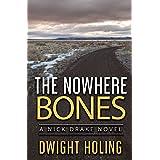 The Nowhere Bones (A Nick Drake Novel)