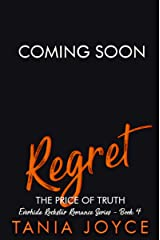 REGRET - The Price of Truth: Everhide Rockstar Romance Series Book 4 Kindle Edition