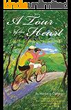 A Tour of the Heart:  A Seductive Cycling Trip Through France