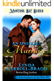 An Unlikely Marriage: Montana Sky Series (Entertainers of the West Book 2)