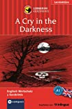 A Cry in the Darkness: Lernkrimi Englisch. Grundwortschatz - Niveau A1 (Compact Lernkrimi - Kurzkrimis)