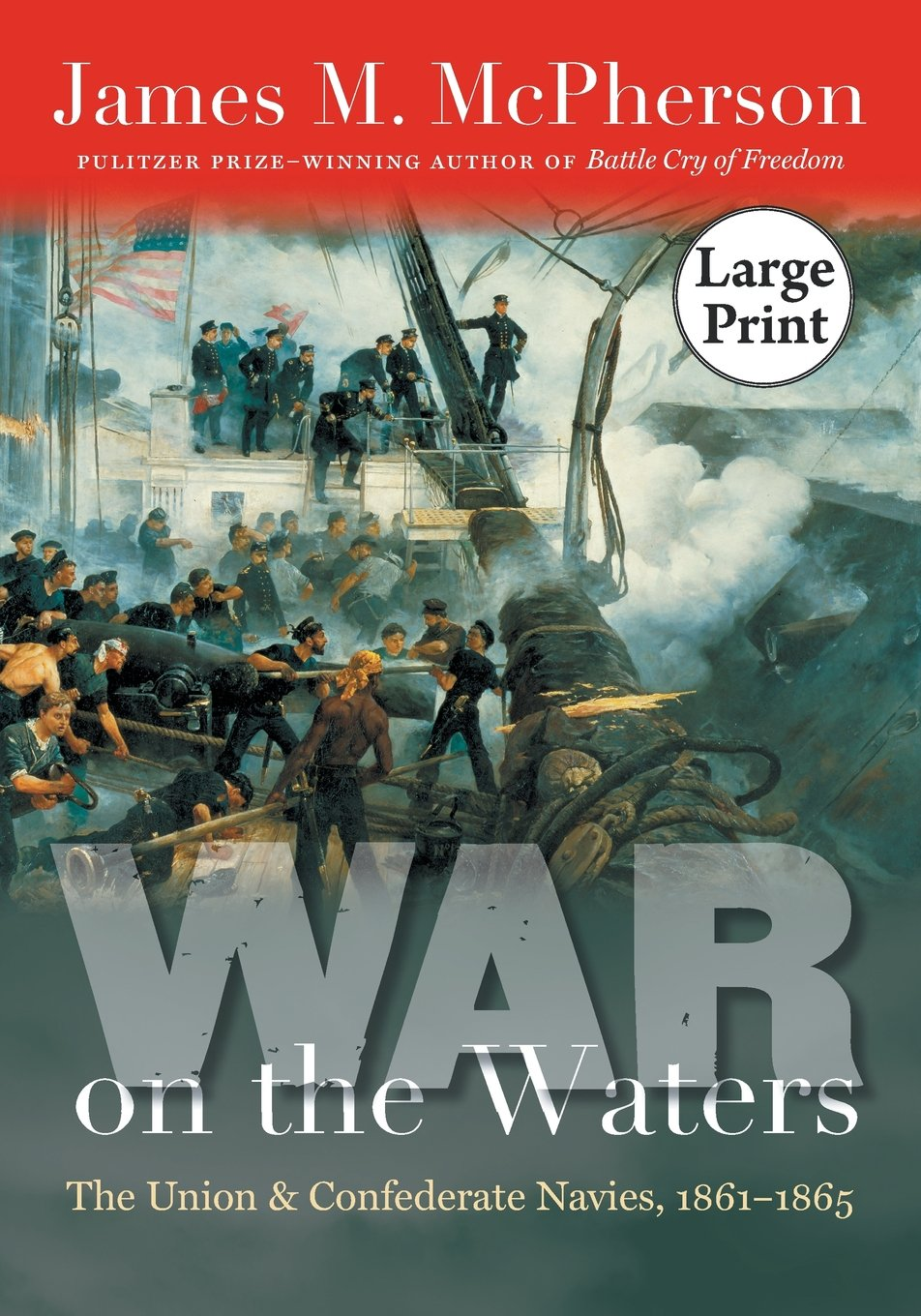 Read Online War on the Waters: The Union and Confederate Navies, 1861-1865 (Littlefield History of the Civil War Era) pdf