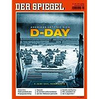 DER SPIEGEL 22/2014: D-Day: Amerikas letzter Sieg