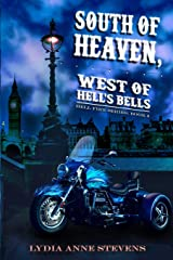 South of Heaven, West of Hell's Bells (The Hellfire Series) Paperback