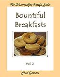 Bountiful Breakfasts - Vol. 2