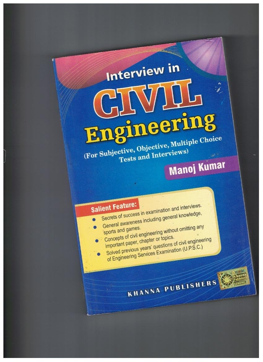 Interview in Civil Engineering (For Subjective, Objective, Multiple Choice Tests and Interviews)
