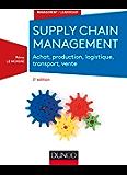 Supply chain management - 2e éd. : Achat, production, logistique, transport, vente (Management/Leadership)