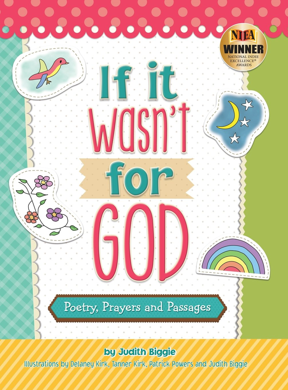 If It Wasn't for God: Poetry, Prayers and Passages