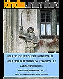 ROLANDO DI RITORNO DA RONCISVALLE: Roland, de retour de Roncevaux - version français - italien; versione francese- italiana (Racconti Diversi)