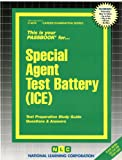 Special Agent Test Battery (ICE) (Passbooks) (Career Series (Natl Learning Corp))
