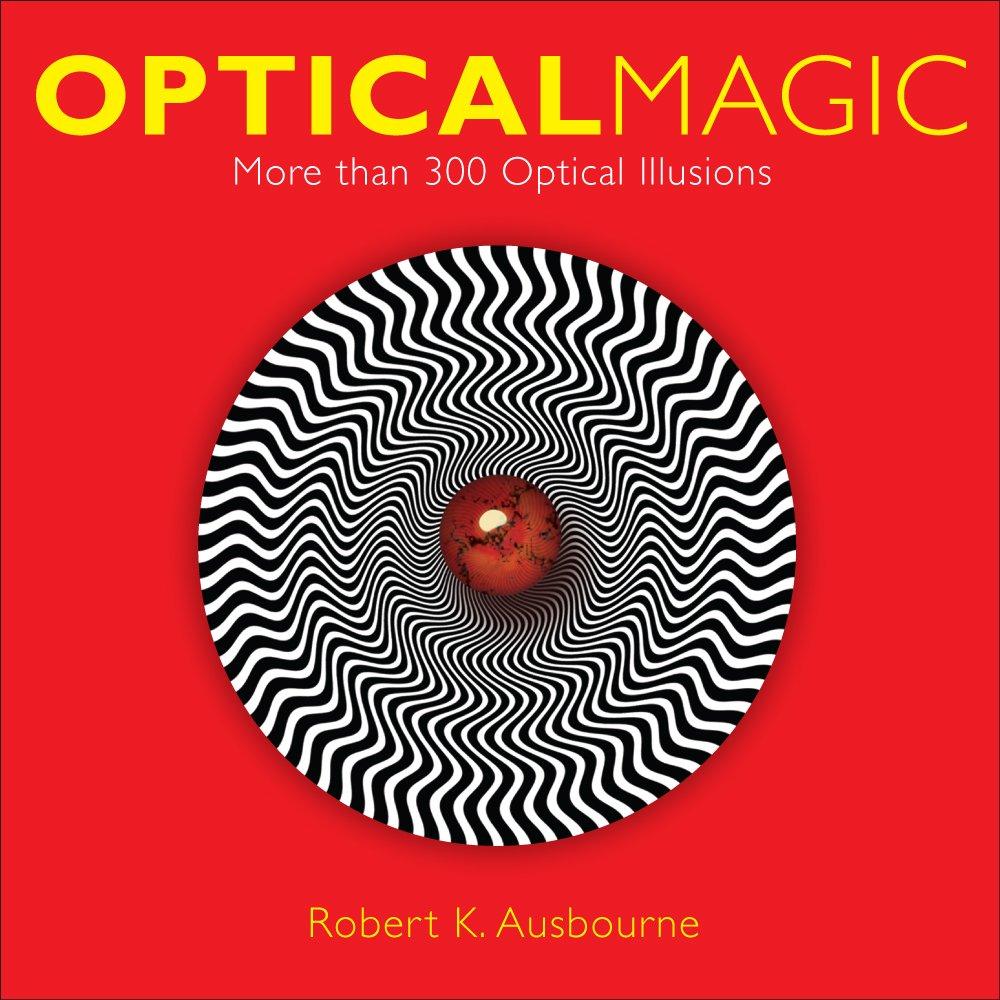 Download Optical Magic: More Than 300 Optical Illusions pdf epub