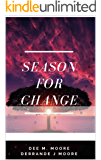 Season for Change: A collection of original poems that will open your mind for change in your life. (The Season For Book…