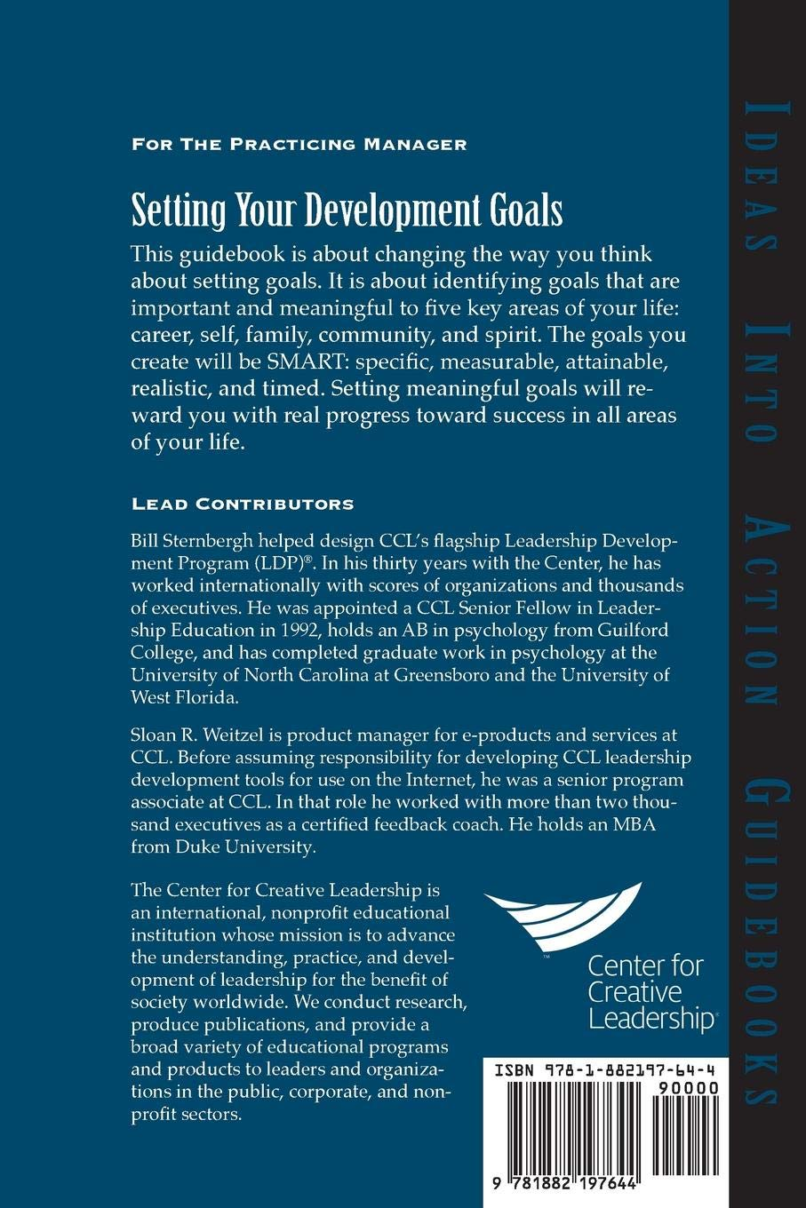 Setting Your Development Goals: Start with Your Values (J-B CCL (Center for  Creative Leadership)): Amazon.co.uk: Bill Sternbergh, Sloan R. Weitzel: ...
