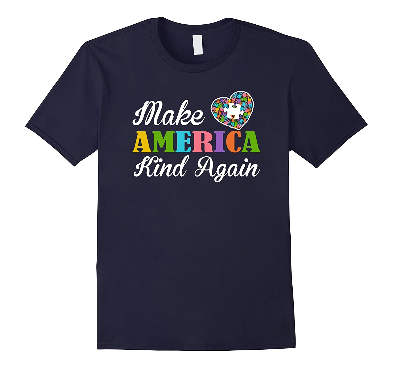 Autism Awareness 2017 Make America Kind Again Autism T Shirt-CD