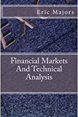 Financial Markets And Technical Analysis Paperback